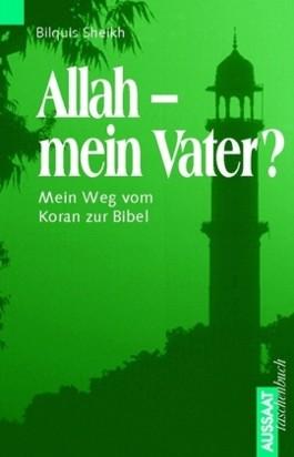 Allah - mein Vater?