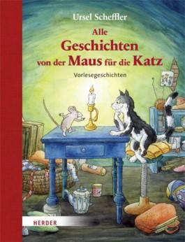 Alle Geschichten von der Maus für die Katz