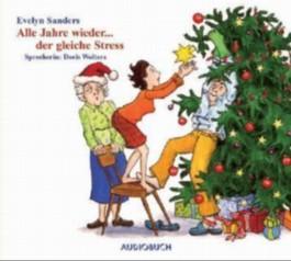Alle Jahre wieder . . . der gleiche Stress!,