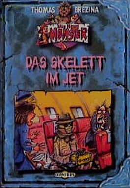 Alle meine Monster 5: Das Skelett im Jet