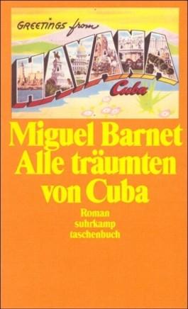 Alle träumten von Cuba