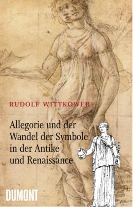 Allegorie und der Wandel der Symbole in Antike und Renaissance