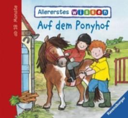 Allererstes Wissen: Auf dem Ponyhof