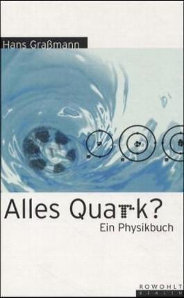 Alles Quark?