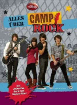 Alles über Camp Rock