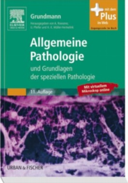 Allgemeine Pathologie und Grundlagen der Speziellen Pathologie