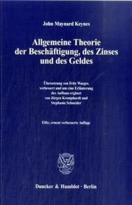 Allgemeine Theorie der Beschäftigung, des Zinses und des Geldes