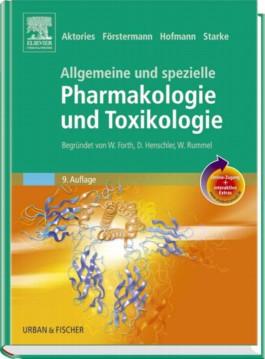 Allgemeine und Spezielle Pharmakologie und Toxikologie mit StudentConsult-Zugang