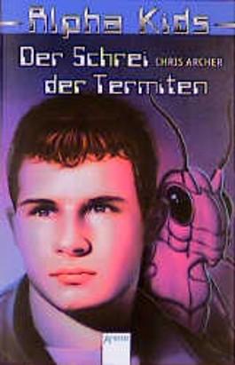 Der Schrei der Termiten