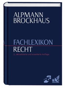 Alpmann Brockhaus Fachlexikon Recht, m. CD-ROM
