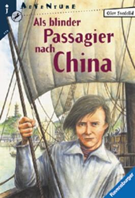 Als blinder Passagier nach China