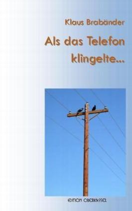 Als das Telefon klingelte…