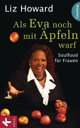 Als Eva noch mit Äpfeln warf
