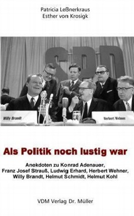 Als Politik noch lustig war