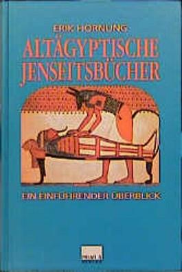 Altägyptische Jenseitsbücher