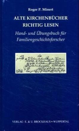 Alte Kirchenbücher richtig lesen.