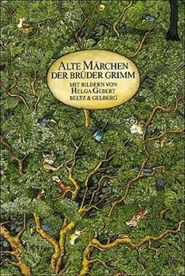 Alte Märchen der Brüder Grimm