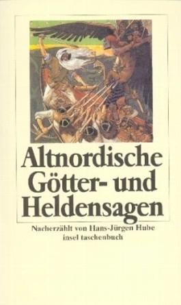 Altnordische Göttersagen und Heldensagen