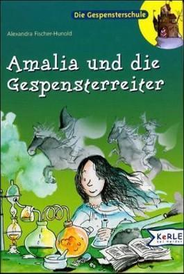 Amalia und die Gespensterreiter