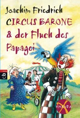 Amanda X - Circus Barone und der Fluch des Papageis