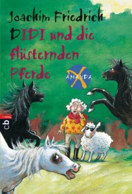 Amanda X - Didi und die flüsternden Pferde