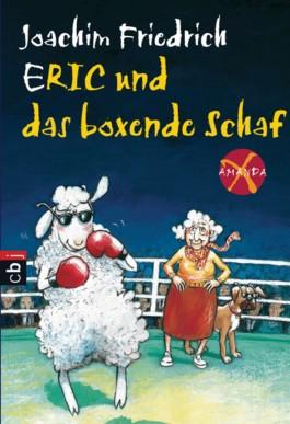 Amanda X - Eric und das boxende Schaf