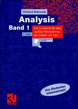 Analysis 1. Ein Lernbuch für den sanften Wechsel von der Schule zur Uni