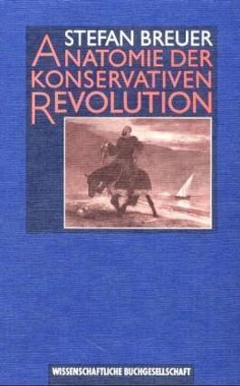 Anatomie der Konservativen Revolution