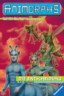 Animorphs, Bd.18, Die Entscheidung