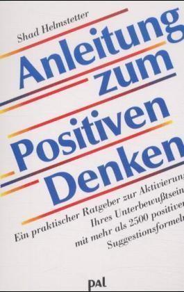 Anleitung zum Positiven Denken