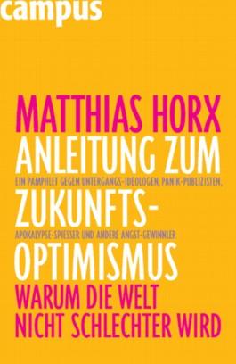 Anleitung zum Zukunfts-Optimismus
