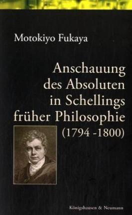 Anschauung des Asboluten in Schellings früher Philosophie (1794-1800)