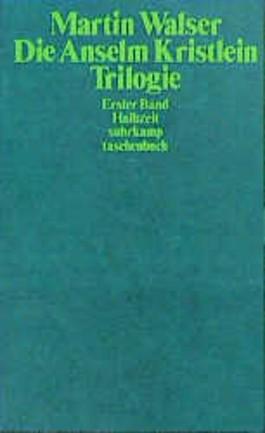 Anselm Kristlein- Trilogie