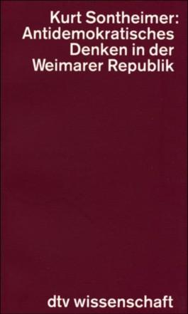 Antidemokratisches Denken in der Weimarer Republik
