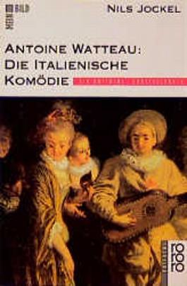 Antoine Watteau, Die italienische Komödie