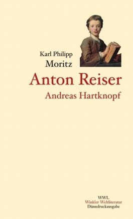 Anton Reiser. Andreas Hartknopf. Andreas Hartknopfs Predigerjahre