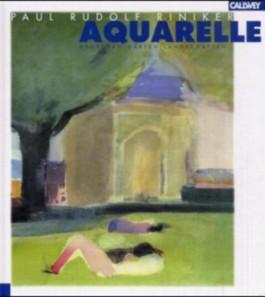 Aquarelle. Kompositionen aus Licht, Farbe und Wasser