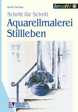 Aquarellmalerei, Stillleben