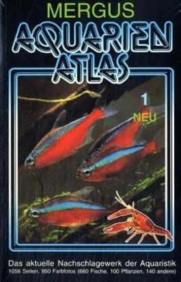 Aquarienatlas - Deutsche Ausgabe. Das umfassende Kompaktwerk über...