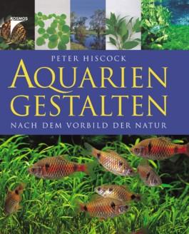 Aquarien gestalten