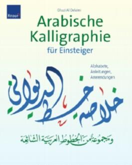 Arabische Kalligraphie für Einsteiger