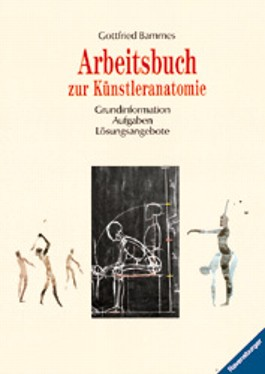 Arbeitsbuch zur Künstleranatomie