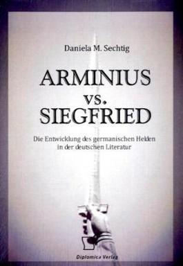 Arminius Vs. Siegfried