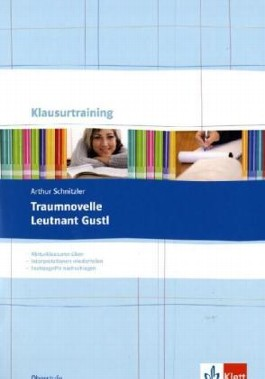 Arthur Schnitzler: Traumnovelle / Leutnant Gustl