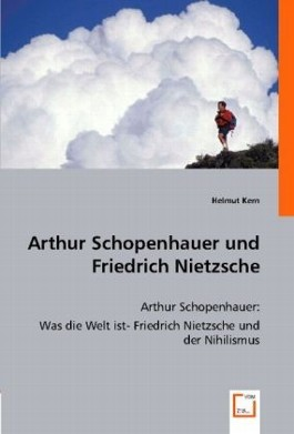 Arthur Schopenhauer und Friedrich Nietzsche