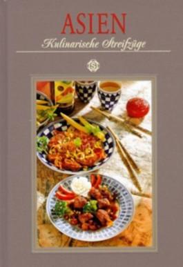 Asien - Kulinarische Streifzüge