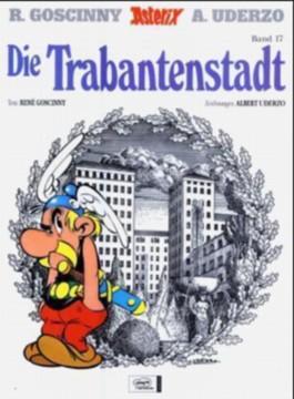 Asterix Band 17 - Die Trabantenstadt
