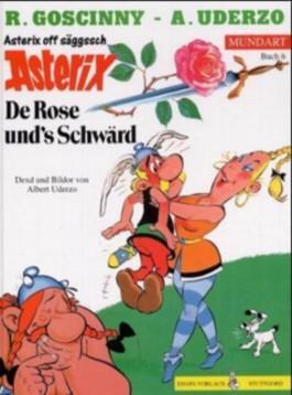 Asterix Mundart / De Rose un's Schwärd (Sächsisch I)