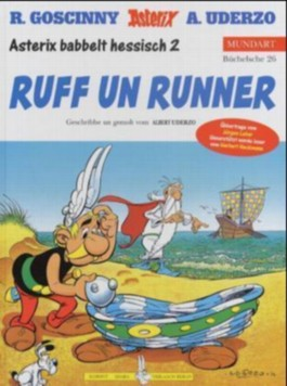 Asterix Mundart / Ruff un runner (Hessisch II)