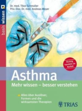 Asthma Mehr wissen - besser verstehen